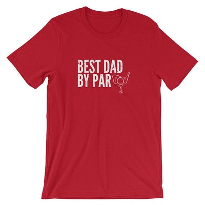 Best Dad By Par Tee