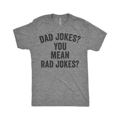 Dad Jokes Or Rad Jokes Tee