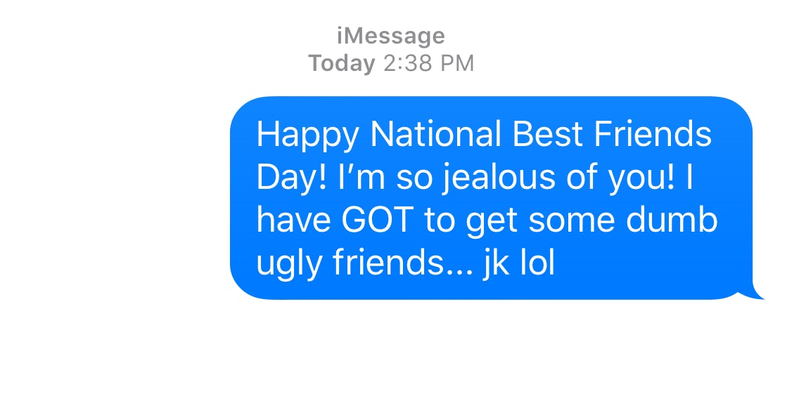 11 funny text messages to send your best friends on national best friends day 2018
