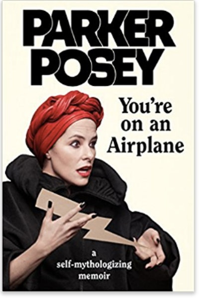 Parker Posey: You're on an Airplane