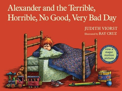 'Alexander and the Terrible, Horrible, No Good, Very Bad Day' by Judith Viorst