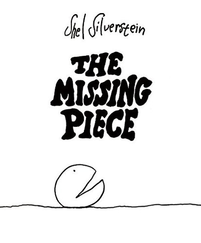 'The Missing Piece' by Shel Silverstein