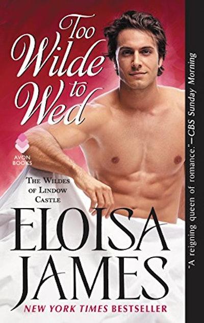 """""""Too Wilde To Wed"""" by Eloisa James"""