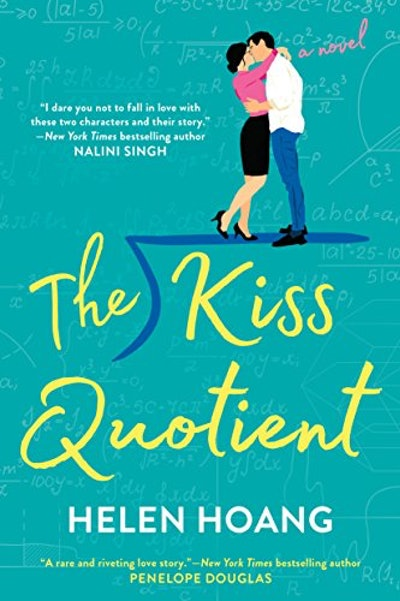 """The Kiss Quotient"" by Helen Hoang"