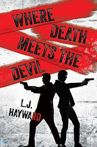 """Where Death Meets the Devil"" by L.J. Hayward"