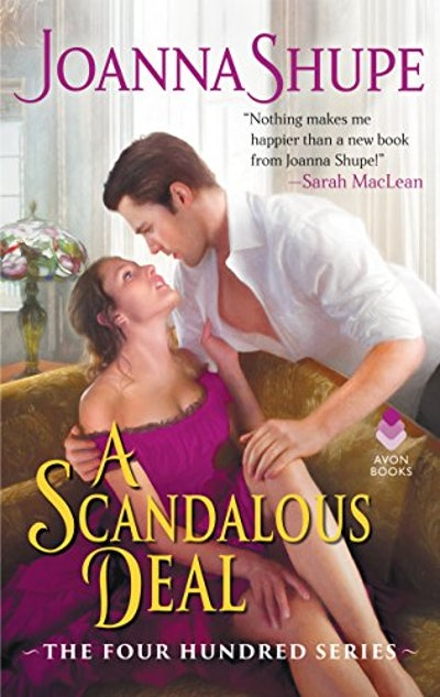 """A Scandalous Deal"" by Joanna Shupe"