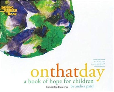 On That Day: A Book Of Hope For Children, by Andrea Patel