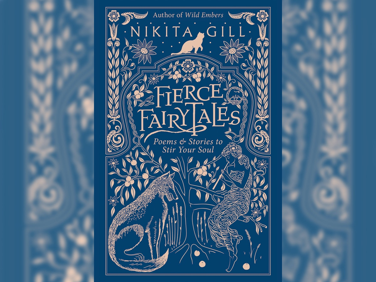 'Fierce Fairytales' By Nikita Gill Will Challenge Everything You Think About The Villains Of Your Favorite Childhood Stories