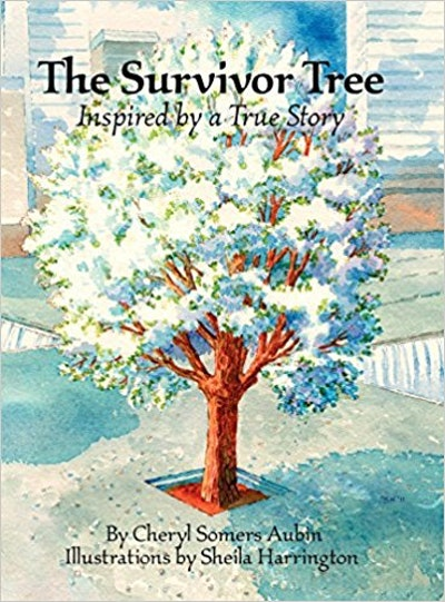 The Survivor Tree: Inspired By A True Story, by Cheryl Somers Aubin