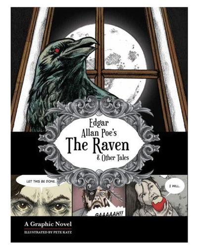 The Raven and Other Tales: A Graphic Horror Novel