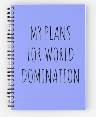 My Plans For World Domination (Spiral Notebook)