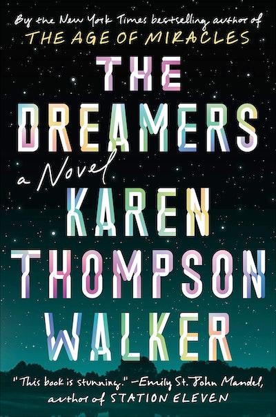 'The Dreamers' by Karen Thompson Walker