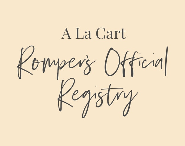 A La Cart: Romper's Official Registry
