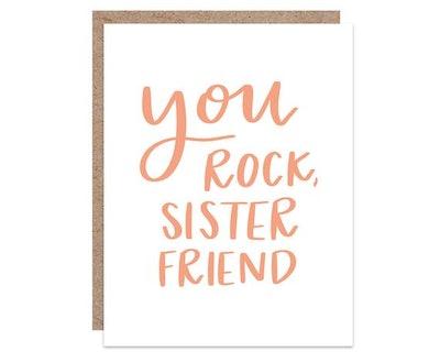 You Rock, Sister Friend Card
