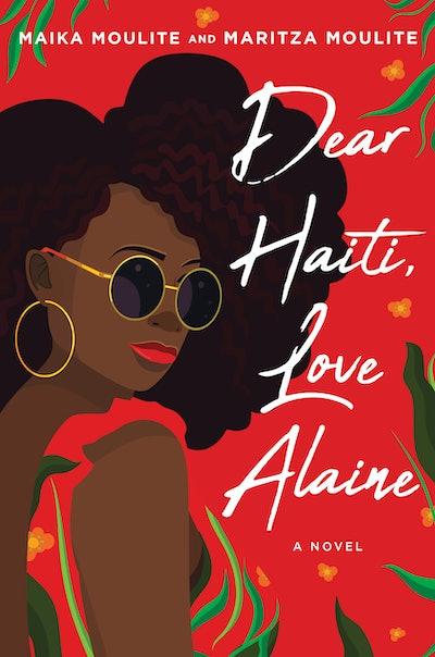 'Dear Haiti, Love Alaine' by Maika Moulite and Maritza Moulite