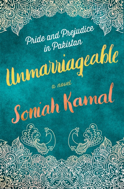 'Unmarriagable' by Soniah Kamal