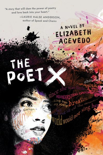 'The Poet X' by Elizabeth Acevedo