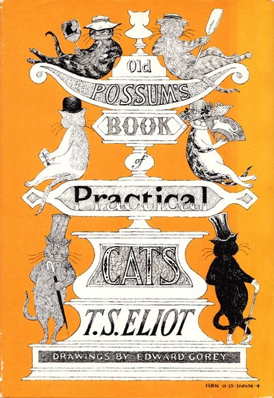 'Old Possum's Book Of Practical Cats' by T.S. Eliot