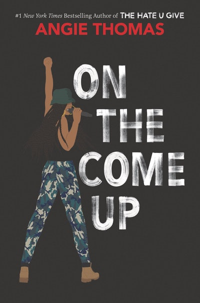 'On The Come Up' by Angie Thomas