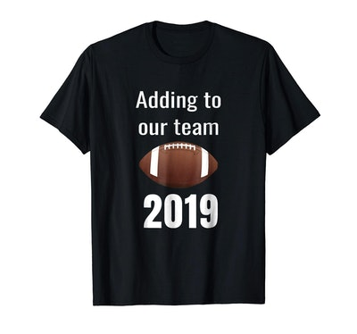 Adding To Our Team T-Shirt