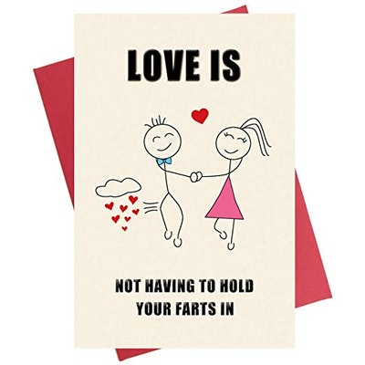 Love Is Not Having to Hold Your Farts In