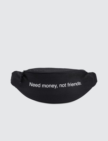 Need Money Not Friends Bumbag
