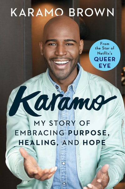 'Karamo: My Story of Embracing Purpose, Healing, and Hope' By Karamo Brown