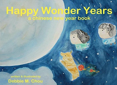 'Happy Wonder Years: A Chinese New Year Book'