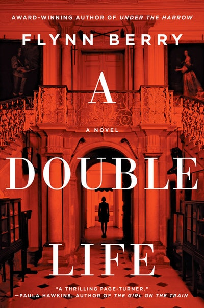 'A Double Life' by Flynn Berry
