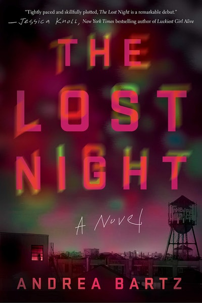 'The Lost Night' by Andrea Bartz