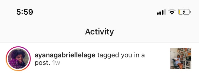 Checking to see where you've been tagged on Instagram is easy if you just go into your notifications.