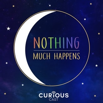 "The podcast Nothing Much Happens: Bedtime Stories For Grownups lulls you to sleep with calming, relaxing stories where ""nothing much happens."""