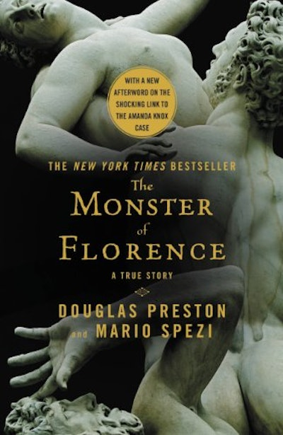 The Monster of Florence, by David Preston and Mario Spezi