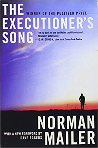 The Executioner's Song, by Norman Mailer