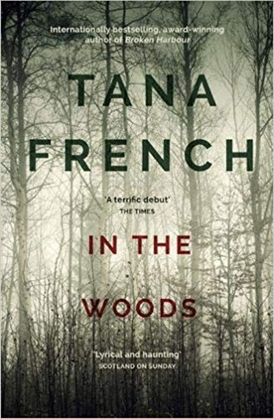 'In The Woods' by Tana French