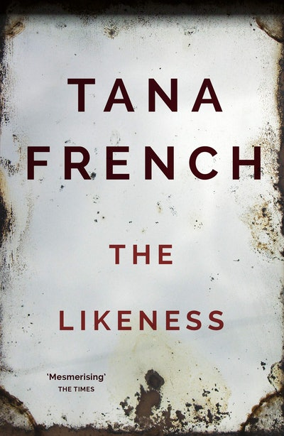 'The Likeness' by Tana French