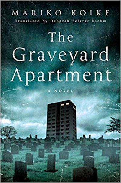 """The Graveyard Apartment"" by Mariko Koike"