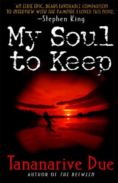 """""""My Soul to Keep"""" by Tananarive Due"""