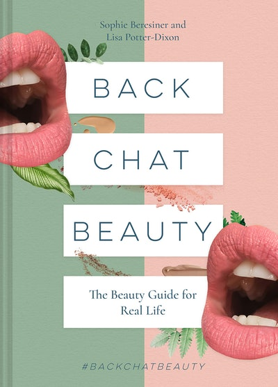 Back Chat Beauty by Sophie Beresiner and Lisa Potter-Dixon