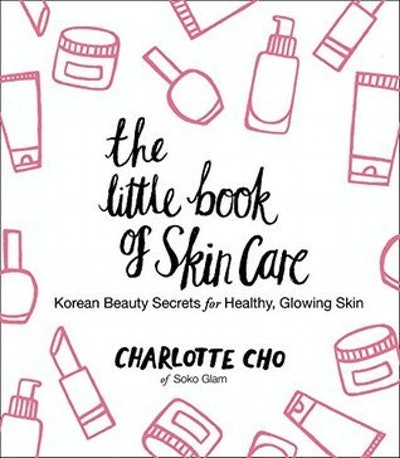 The Little Book Of Skincare by Charlotte Cho