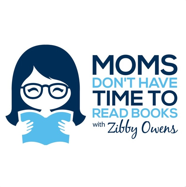 Graphic of a cartoon woman holding a book next to the words Moms Don't Have Time To Read Books.