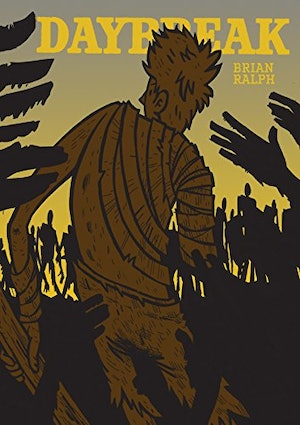The cover of the graphic novel 'Daybreak' by Brian Ralph