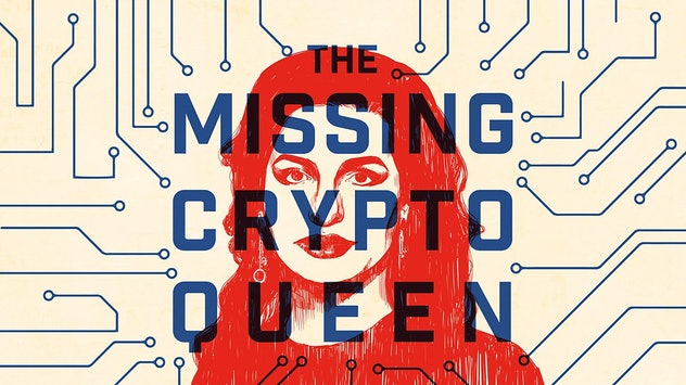 "Drawing of Ruja Ignatova with the words ""The Missing Cryptoqueen"" imposed over her face."