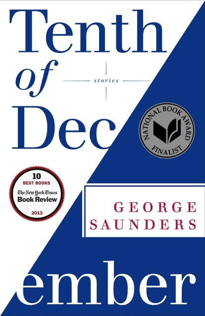 """An image of 'Tenth of December' by George Saunders, which contains the short story """"Sticks."""""""
