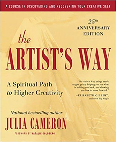 """""""The Artist's Way: 25th Anniversary Edition"""" By Julia Cameron"""