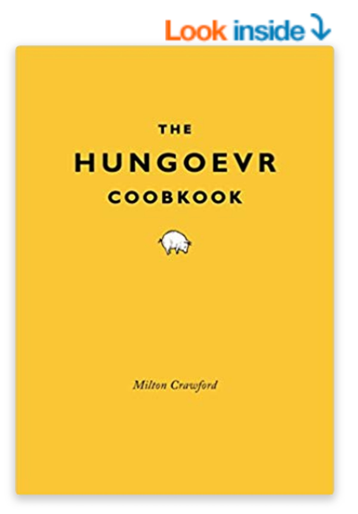 The Hungover Cookbook — by Milton Crawford
