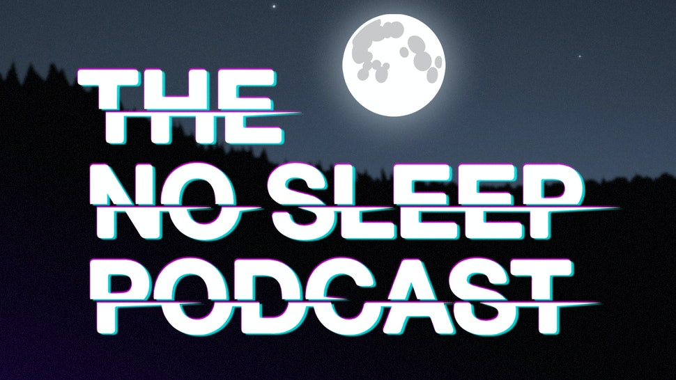 The No Sleep Podcast is one of the creepiest podcasts around.