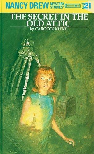 The Nancy Drew book, The Secret in the Old Attic, by Carolyn Keene