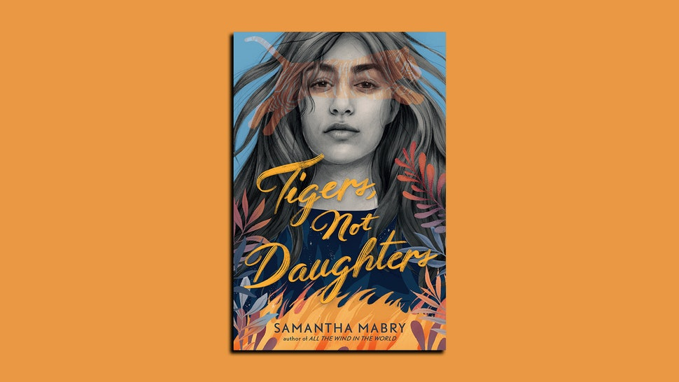 See the cover and read an excerpt of Samantha Mabry's new book 'Tigers, Not Daughters'