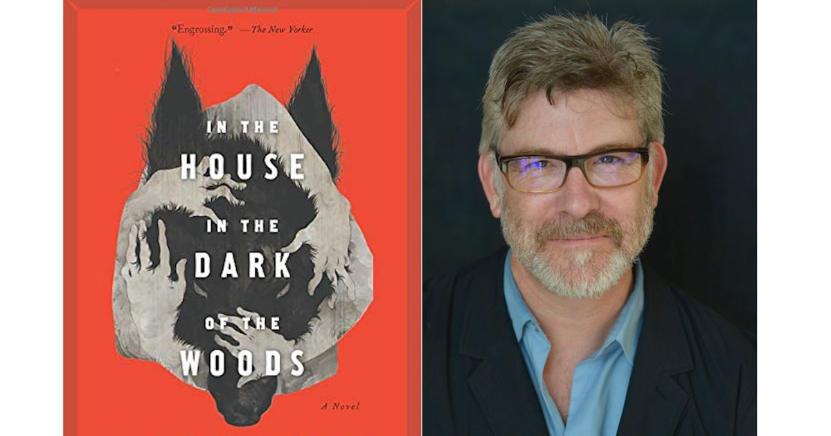 Book Excerpt: 'In the House in the Dark of the Woods' by Laird Hunt